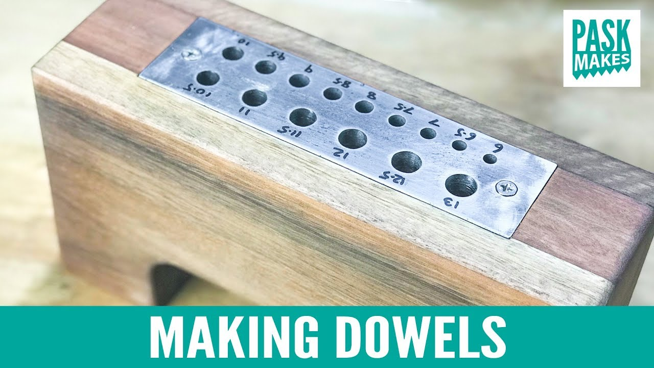 Making Dowels With A Homemade Dowel Plate Youtube