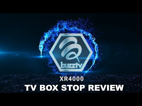 Special Box! BuzzTV XR 4000 Taking IPTV And Android TV Box Streaming To The Next Level