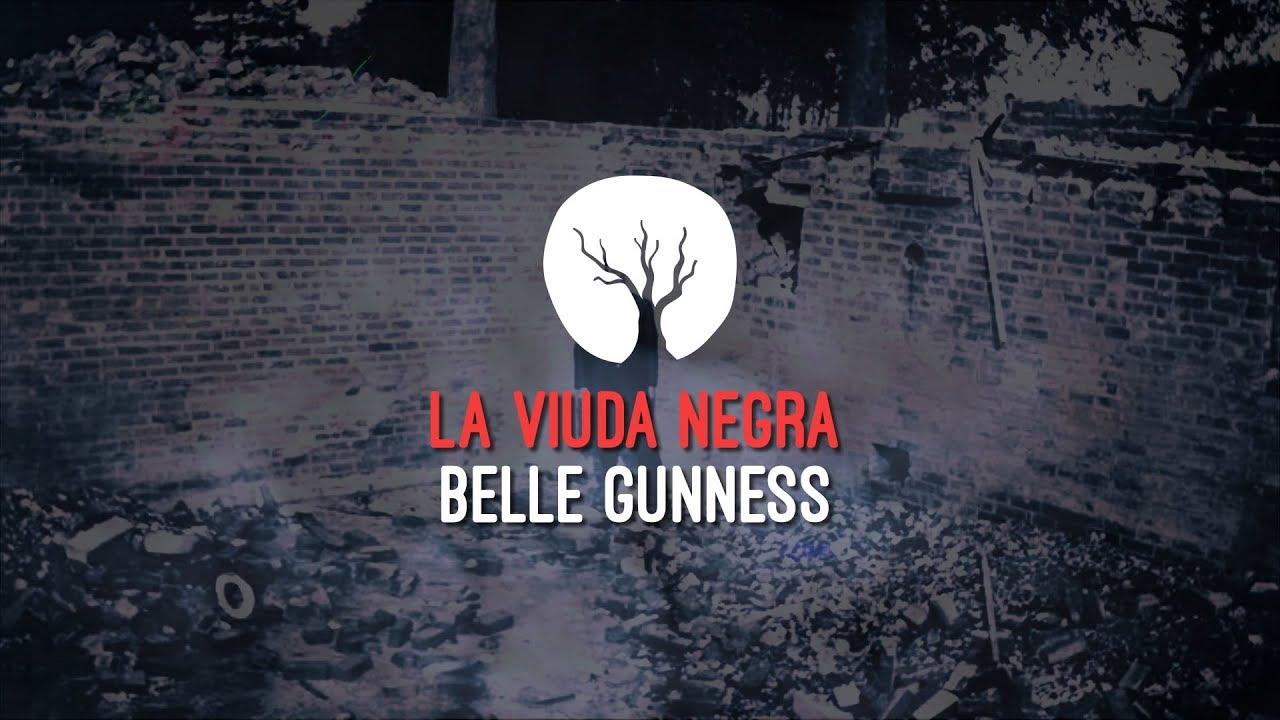 La viuda negra, Belle Gunness.