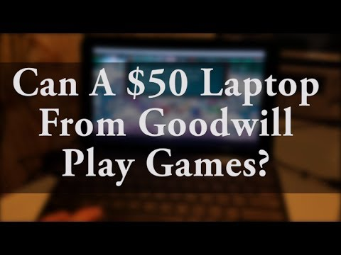 Can A Laptop Under 50 Dollars Game?