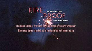 [VIETSUB] FIREPROOF - ONE DIRECTION