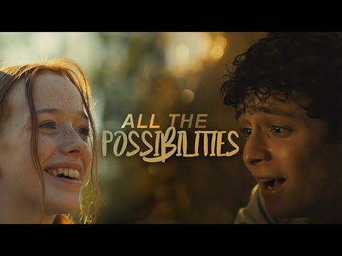 Anne & Gilbert | All The Possibilities