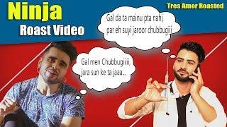 Ninja | Tres Amor | Funny Punjabi Roast Video | Aman Aujla