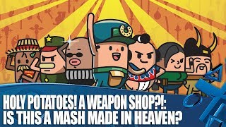 Holy Potatoes! A Weapon Shop?!  - A mash made in heaven?