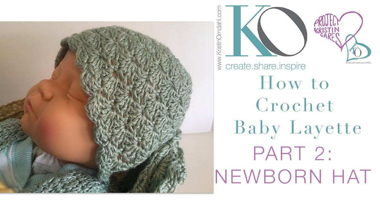 Crochet Layette Part 2: Newborn Baby Hat - YouTube