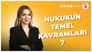 7) Hukukun Temel Kavramları 7 - Esra Özkan Karaoğlu (KPSS VATANDAŞLIK) 2022