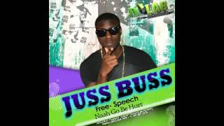FREE SPEECH - NAH GO BE HURT [JUSS BUSS RIDDIM] APRIL 2013