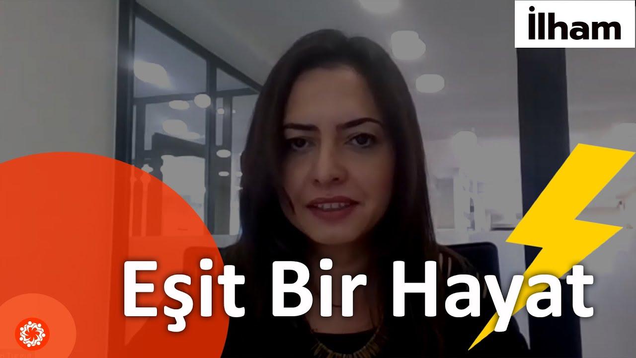 EŞİT BİR HAYAT! (Enerji Sektöründe Kadın) - Ezgi Turgut