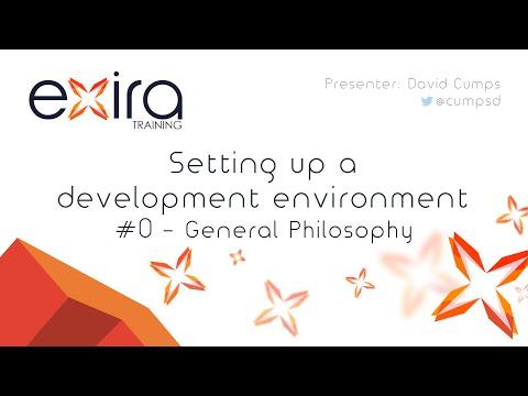 Development Environment - General Philosophy