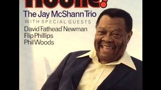 Jay Mcshann Trio with Flip Phillips - All of Me
