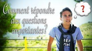 Comment trouver des réponses aux questions que vous vous posez