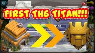 II First Th6 To Hit Titan!!! I Th 6 Barch Attacks I Clash Of Clans II 2018