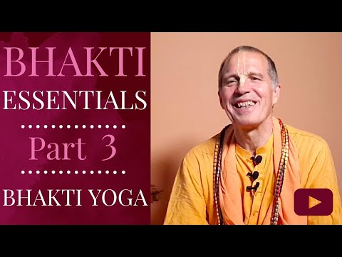 bhakti-essentials---part-3---bhakti-yoga