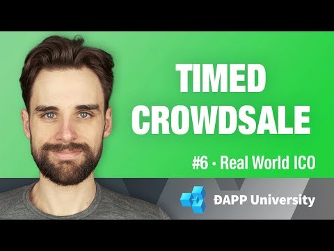 Build a Timed Crowdsale with Smart Contacts - #6 Real World ICO on Ethereum