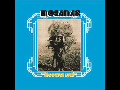 MOCAMAS - Modern Lulu (Full Album 2017)