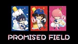沢村栄純(逢坂良太) - PROMISED FIELD (feat.Sawamura)