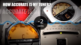 How Accurate Is My Tuner? | Peterson Strobe Tuners