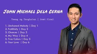 John Michael Dela Cerna | Tawag ng Tanghalan Semifinal Complete Playlist