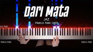 Dari Mata - JAZ | Piano Cover by Pianella Piano