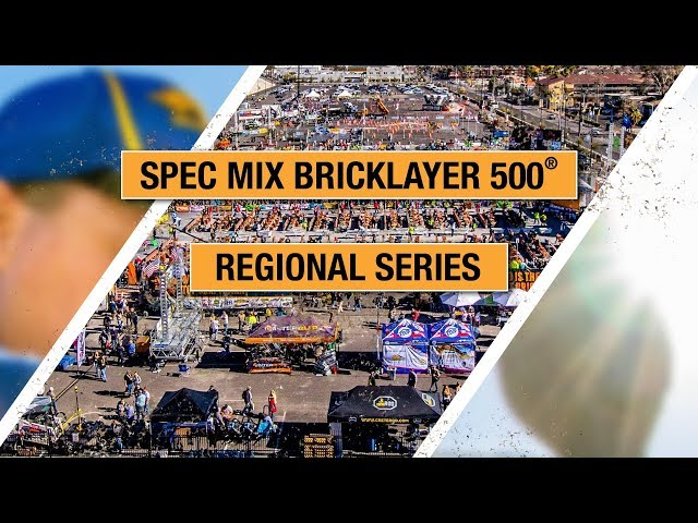 2018 SPEC MIX BRICKLAYER 500® Regional Series