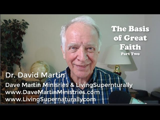 10-8-19 Basis of Great Faith 2