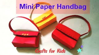 Make Mini Paper Handbags|Mini handbags For kids|Crafts for Kids|Easy Craft Idea With Paper