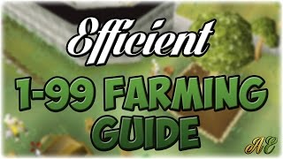 EFFICIENT 1-99 Farming Guide | Oldschool Runescape
