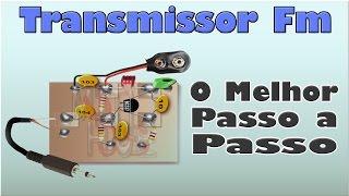 Transmissor Fm  - Tutorial (O Melhor Passo a Passo)