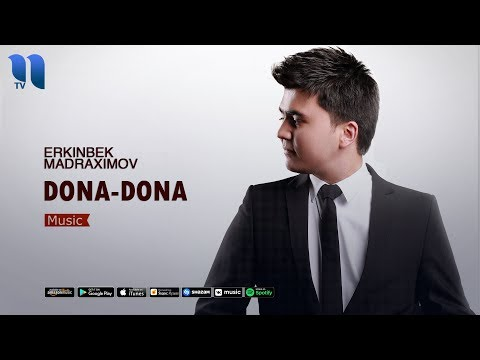 Erkinbek Madraximov - Dona-dona | Эркинбек Мадрахимов - Дона-дона (music Version)
