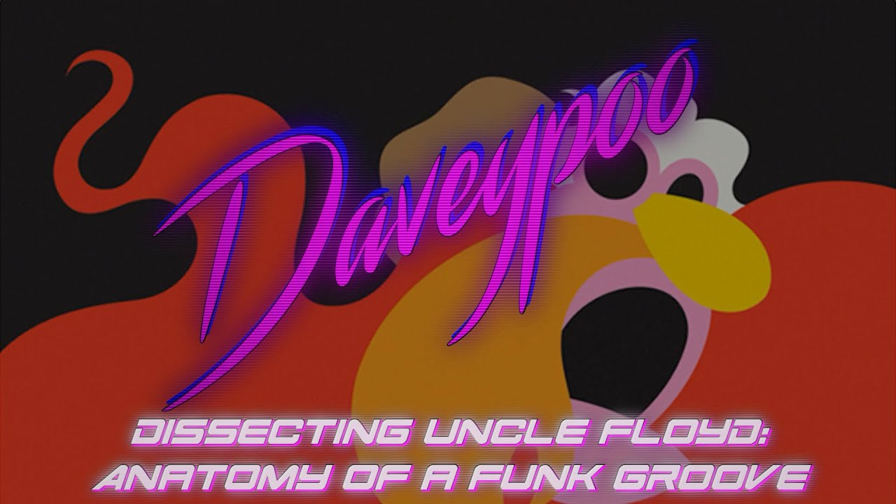 Dissecting Uncle Floyd: Anatomy of a Funk Groove - Daveypoo, The ...