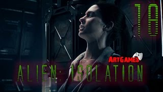 Alien: Isolation - 18 (HARD) ТВОЮ Ж МАТЬ!!!