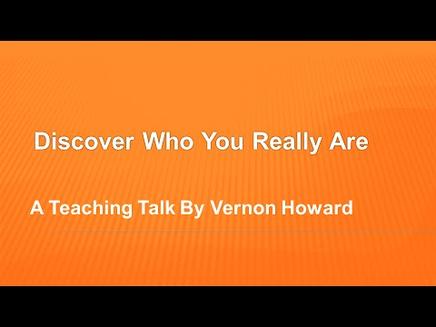 Vernon Howard Speaks: Discover Who You Really Are