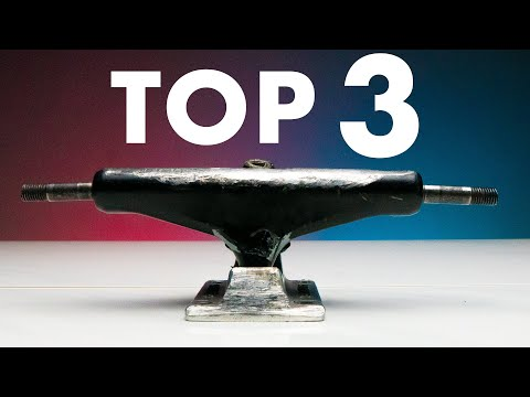 TOP 3 THINGS YOU NEED TO KNOW ABOUT SKATEBOARD TRUCKS