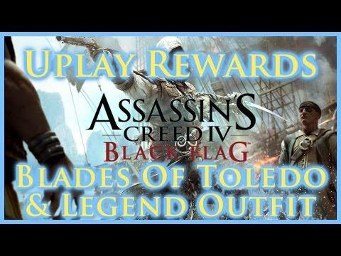 ASSASSINS CREED IV BLACK FLAG | ALL UPLAY REWARDS | BLADES OF TOLEDO ELITE SHIP GEAR & LEGEND OUTFIT