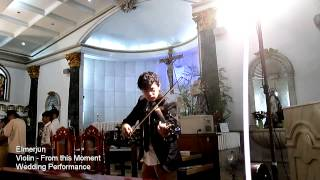 Solo Violin From This Moment - Shania Twain - Elmerjun Wedding Performance.mp3