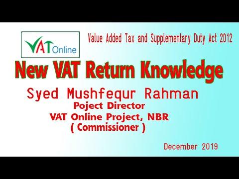 New VAT Return   Syed Mushfequr Rahman   A To Z VAT Return Knowledge   Vat Return Tutorial