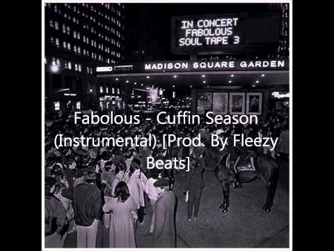 Fabolous - Cuffin Season (Instrumental) (Soul Tape 3) [Prod. By Fleezy Beats]
