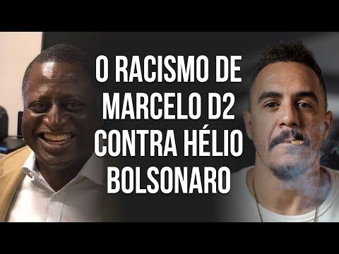 O RACISMO DE MARCELO D2 CONTRA HÉLIO BOLSONARO