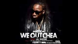 Ace Hood -- We Outchea Feat Lil Wayne