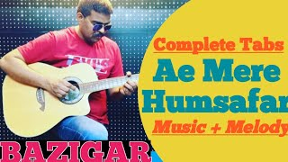 Ae Mere Humsafar Guitar Lesson Intro+Melody+Music Romantic Song Easy & Complete TABS for Beginner's
