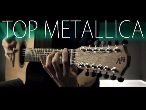 TOP 5 METALLICA SONGS ON 12 STRING GUITAR Mp3