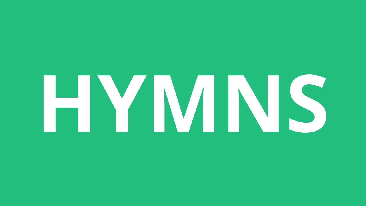 How To Pronounce Hymns - Pronunciation Academy