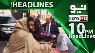 News Headlines | 10:00 PM | 17 June 2018 | Neo News
