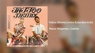 Download Lagu Rauw Alejandro Camilo Tattoo Remix Intro Extended Edit  MP3