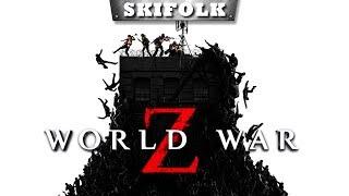 💀 WORLD WAR Z [PC  #3] ► СЮЖЕТ ПРОЙДЕН ! ПРОКАЧКА МАКСИМАЛЬНОГО УРОВНЯ !