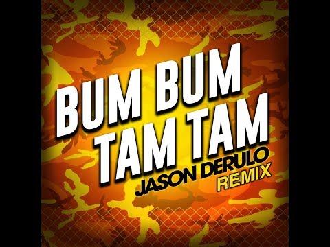 Jason Derulo - Bum Bum Tam Tam (Remix) - Single - Audio