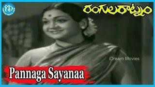Pannaga Sayanaa Song - Rangula Ratnam Movie Songs - Saluri Rajeswara Rao Songs, B. Gopalam Songs
