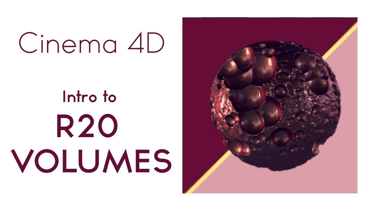 Cinema 4D R20: Intro to volumes open VDB