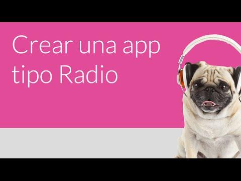 HowTo: Crear una app tipo Radio