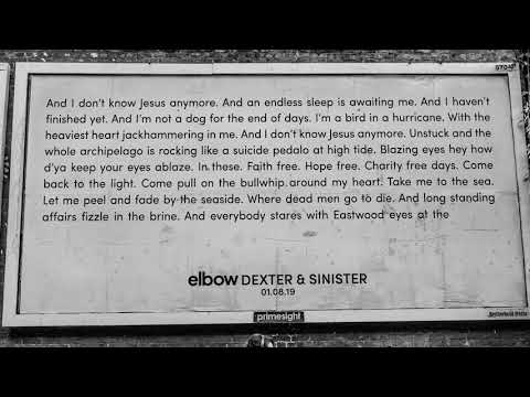 Elbow - Dexter & Sinister (Official)